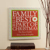Personalized 12x12 Best Part of Christmas Metal Wall Plaque